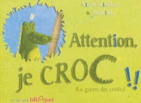 Vignette du livre Attention, je croc !