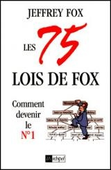 75 Lois de Fox (Les) - Jeffrey Fox