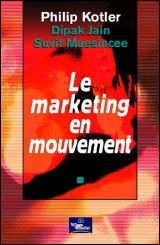 Vignette du livre Marketing en Mouvement (Le)