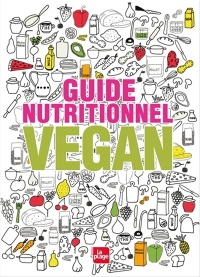 Vignette du livre Guide nutritionnel vegan