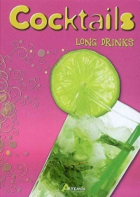 Vignette du livre Cocktails Long Drinks