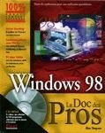Vignette du livre Windows 98 - CD-Rom - la Doc des Pros