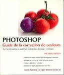 Vignette du livre Photoshop : Guide de la Correction de Couleurs