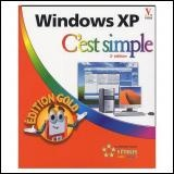 Vignette du livre Windows XP, c'Est Simple : Édition Gold