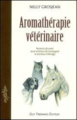 AROMATHERAPIE VETERINAIRE - Nelly Grosjean