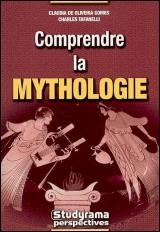 Comprendre la mythologie