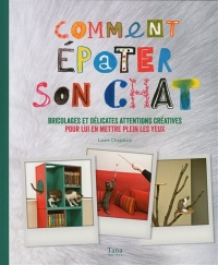 Comment épater son chat, Laurent Teisseire