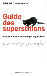 Vignette du livre Guide des Superstitions