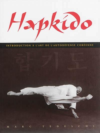 Hapkido introduction l 39 art de la self d fense par marc for Arts martiaux pdf