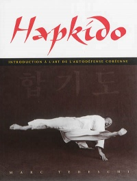 Vignette du livre Hapkido: introduction à l'art de la self-défense