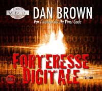 Forteresse digitale 2 CD mp3 (13h00) - Dan Brown