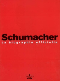 Vignette du livre Schumacher: la biographie officielle
