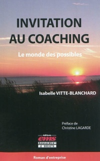 Vignette du livre Invitation au coaching: le monde des possibles