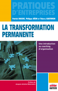 Vignette du livre La transformation permanente : une introduction au coaching...