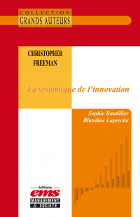Vignette du livre Christopher Freeman - La systémique de l'innovation