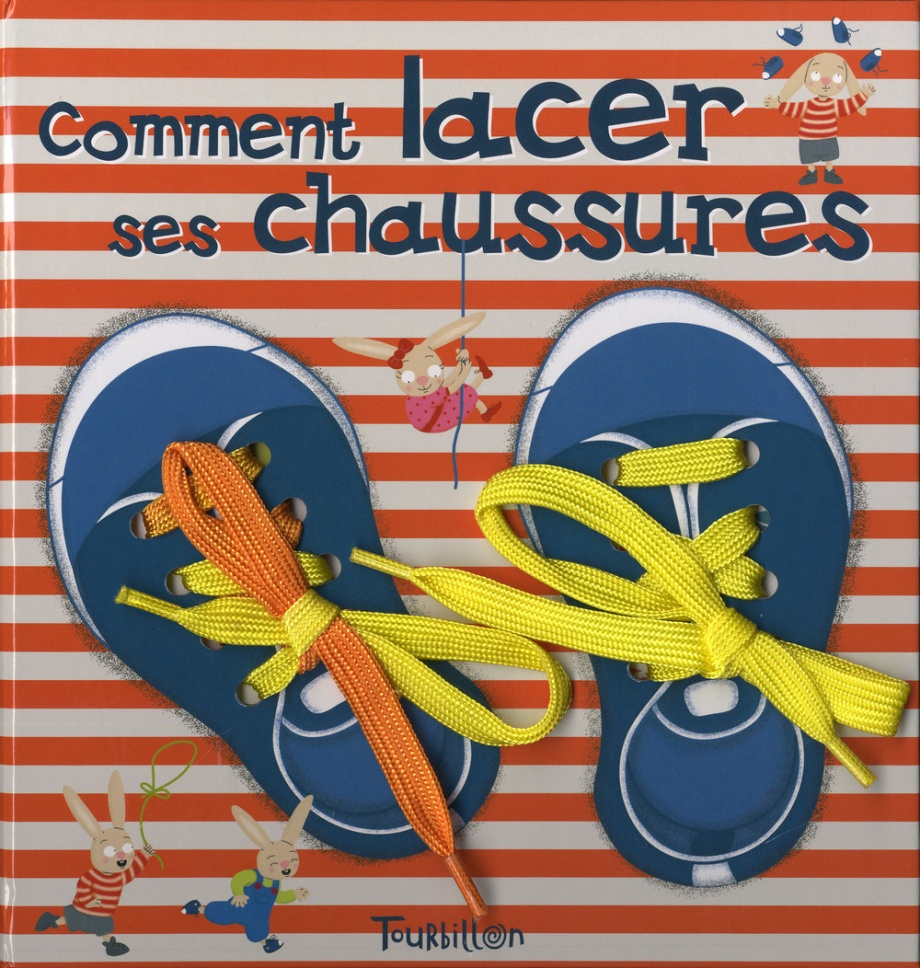 149ad55e0f5b40 Comment lacer ses chaussures ? par Madeleine Deny, Raphaëlle Michaud ...