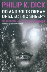 Vignette du livre Blade Runner Intégrale T.2 :Do Androids Dream of Electric Sheep?