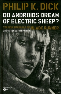 Vignette du livre Blade Runner Intégrale T.4 :Do Androids Dream of Electric Sheep ?