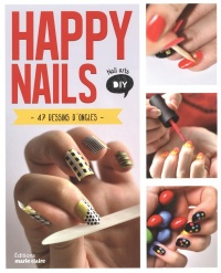 Vignette du livre Happy Nails :47 dessins d'ongles - Elfi De Bruyn, Katrien Van de Steene