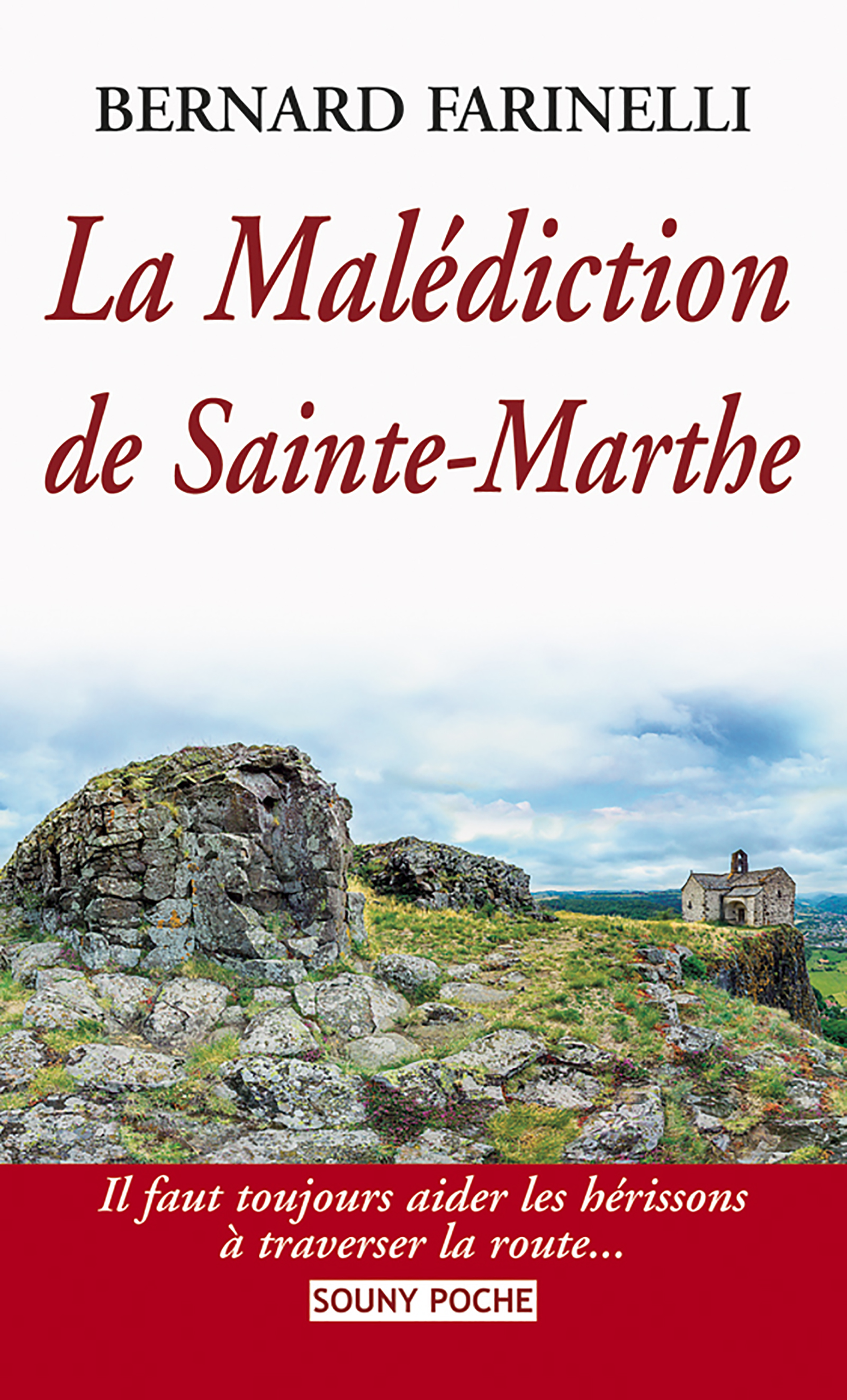 La Malédiction de Sainte-Marthe - Bernard Farinelli