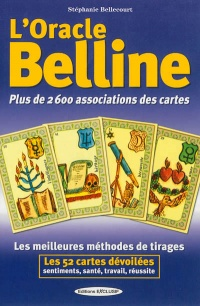 Vignette du livre L'oracle Belline: plus de 2.600 associations des cartes