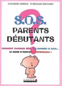 Vignette du livre SOS Parents Débutants