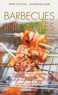 Vignette du livre Barbecues inratables - Anne Dufour, Catherine Dupin