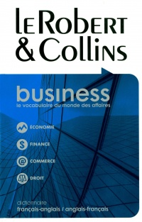 Vignette du livre Le Robert & Collins Business: dictionnaire frs/angl.-angl./frs