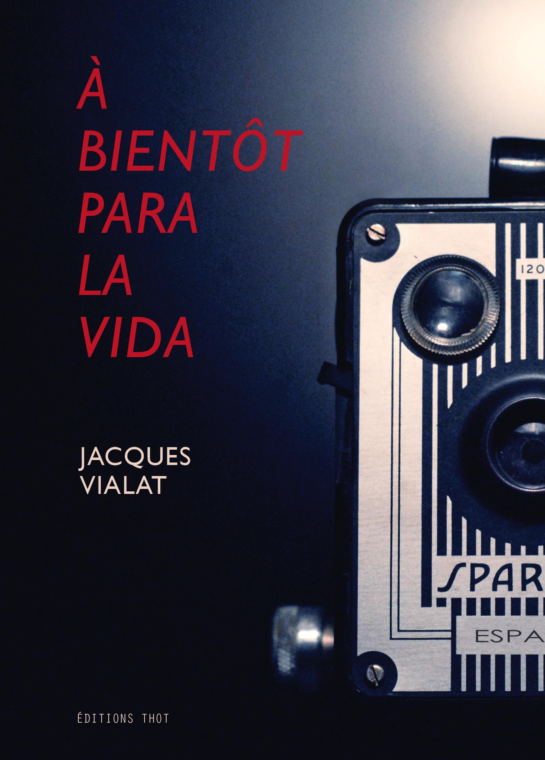À bientôt para la vida de Jacques Vialat