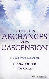 Vignette du livre Le guide des archanges vers l'ascension: 55 étapes vers la lumièr
