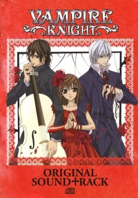 Vignette du livre Vampire Knight, Original Sound Track + CD