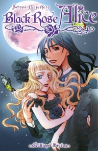 Vignette du livre Black Rose Alice T.2
