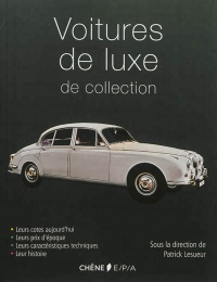 Voitures de luxe de collection, Patrick Lesueur
