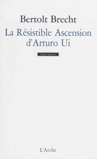Vignette du livre La Résistible Ascension d'Arturo Ui