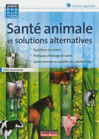 Vignette du livre Santé animale et solutions alternatives