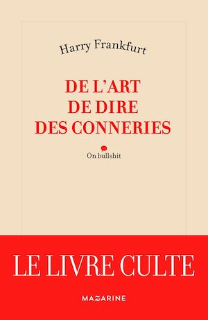 De l'art de dire des conneries - Harry G. Frankfurt