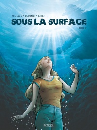 Sous la surface T.2, Marco Dominici