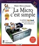 Micro, c'Est Simple (La) -  MaranGraphics