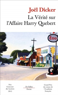 Vérité sur l'affaire Harry Quebert (La) - Joël Dicker