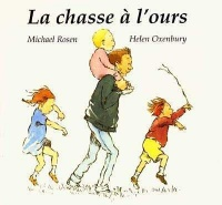 Chasse à l'ours - Michael Rosen