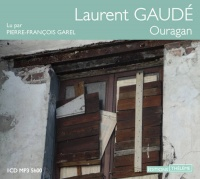 Ouragan  1 CD mp3  (5h00) - Laurent Gaudé