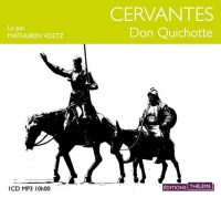 Don Quichotte - texte abrégé 1 CD mp3 (10h00) -  Cervantes
