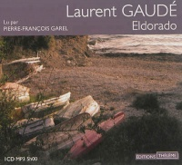 Vignette du livre Eldorado  1 CD mp3  (5h00) - Laurent Gaudé