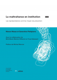 La maltraitance en institution, Manon Masse