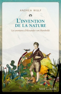 L'invention de la nature - Andrea Wulf