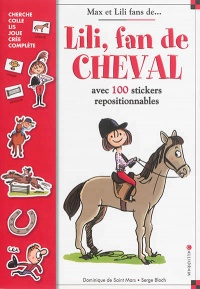Vignette du livre Lili, fan de cheval : avec 100 stickers repositionnables