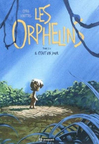 Orphelins(Les) T.2 - Cyril Knittel