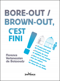 Vignette du livre Bore-out, brown-out, c'est fini !