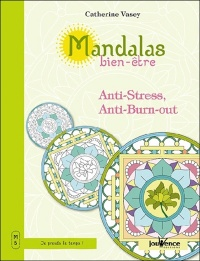 Mandalas bien-être T.5 : Anti-stress, anti-burn-out - Catherine Vasey