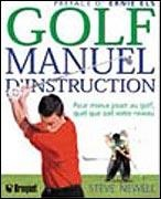 Vignette du livre Golf (Le) : Manuel d'instruction